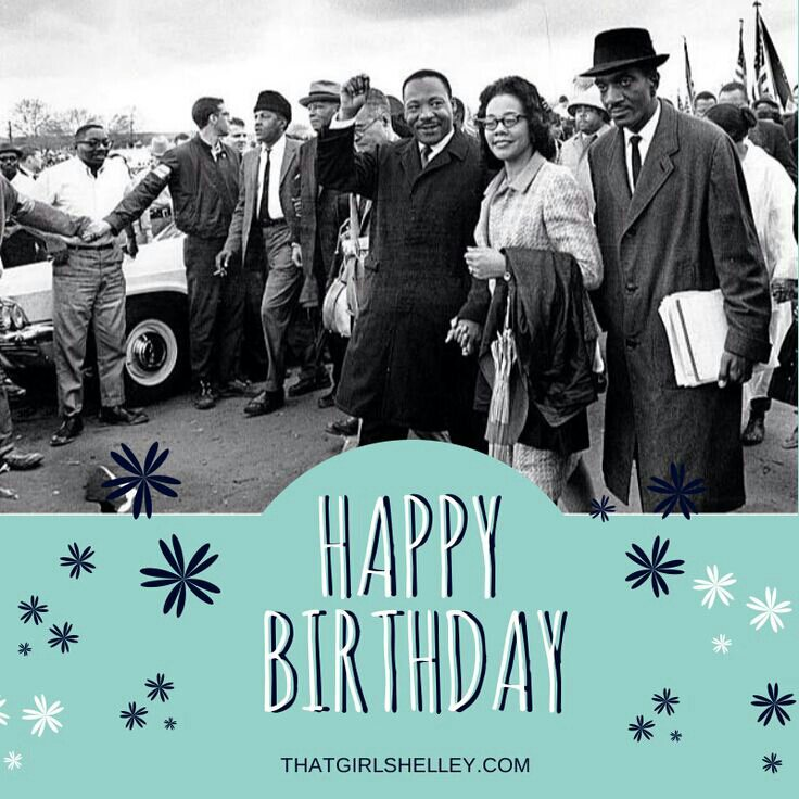 Happy Birthday Dr Strangelove In 2019: Happy Birthday, Dr. Martin Luther King Jr. 2014!